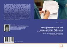 Portada del libro de Therapiemotivation bei schizophrenen Patienten
