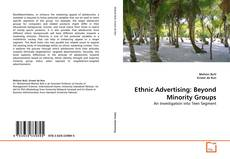 Bookcover of Ethnic Advertising: Beyond Minority Groups