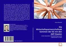 Die Wirtschaftspartnerschaftsabkommen der EG mit den AKP-Staaten kitap kapağı