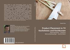 Bookcover of Product Placement in TV Kochshows und Kochkursen