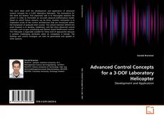 Copertina di Advanced Control Concepts for a 3-DOF Laboratory Helicopter