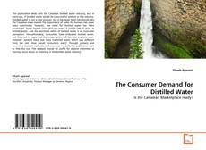 Bookcover of The Consumer Demand for Distilled Water