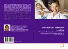 Bookcover of Utilisation of postnatal services