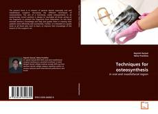 Bookcover of Techniques for osteosynthesis