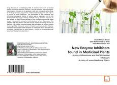 Bookcover of New Enzyme Inhibitors found in Medicinal Plants