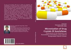 Bookcover of Micronization of Drug Crystals Of Aceclofenac