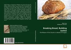 Buchcover von Breaking Bread, Building Justice