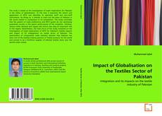 Bookcover of Impact of Globalisation on the Textiles Sector of Pakistan