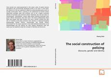 Обложка The social construction of policing