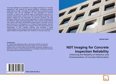 Bookcover of NDT Imaging for Concrete Inspection Reliability