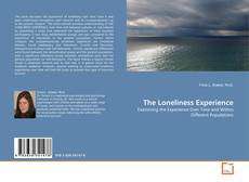 Bookcover of The Loneliness Experience