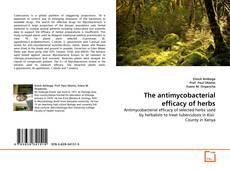The antimycobacterial efficacy of herbs的封面