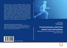 Bookcover of Transcutaneous electrical spinal cord stimulation
