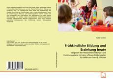Bookcover of Frühkindliche Bildung und Erziehung heute