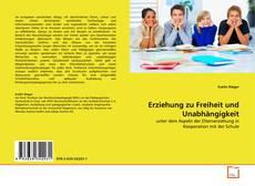 Buchcover von Erziehung zu Freiheit und Unabhängigkeit