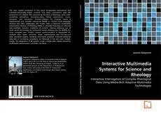 Обложка Interactive Multimedia Systems for Science and Rheology