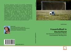 Bookcover of Frauenfußball in Deutschland