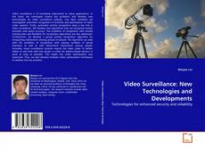 Buchcover von Video Surveillance: New Technologies and Developments