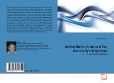 Bookcover of Arthur Bird's Suite in D for Double Wind Quintet
