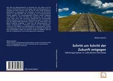 Bookcover of Schritt um Schritt der Zukunft entgegen