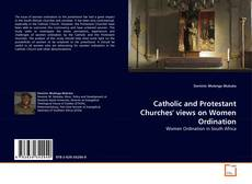 Portada del libro de Catholic and Protestant Churches' views on Women Ordination