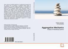 Bookcover of Aggregative Mechanics