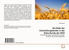 Die Rolle der Entwicklungsländer in der Doha-Runde der WTO kitap kapağı