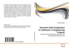 Buchcover von Semantic Data Integration in (Software+) Engineering Projects