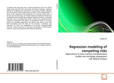 Bookcover of Regression modeling of competing risks