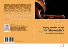 Bookcover of Highly Secured Image Encryption Algorithm