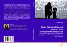 Bookcover of Social Relationships and Persons with Developmental Disabilities