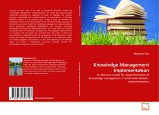Bookcover of Knowledge Management Implementation