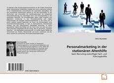 Portada del libro de Personalmarketing in der stationären Altenhilfe