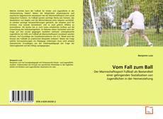 Bookcover of Vom Fall zum Ball