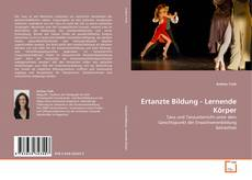 Bookcover of Ertanzte Bildung - Lernende Körper