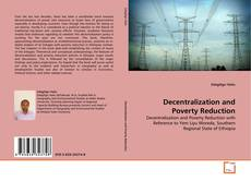 Bookcover of Decentralization and Poverty Reduction