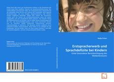 Couverture de Erstspracherwerb und Sprachdefizite bei Kindern