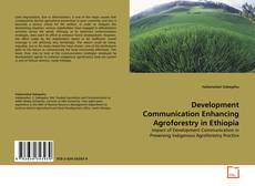 Development Communication Enhancing Agroforestry in Ethiopia kitap kapağı