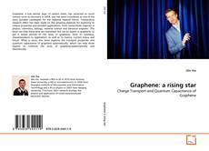 Bookcover of Graphene: a rising star