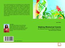 Bookcover of Making Rhetorical Scents