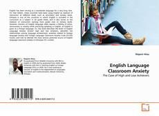 Обложка English Language Classroom Anxiety