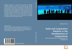 State and Cooperative Relation in the Development of Cooperatives kitap kapağı