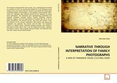 Buchcover von NARRATIVE THROUGH INTERPRETATION OF FAMILY PHOTOGRAPHS