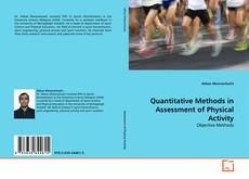 Bookcover of Quantitative Methods in Assessment of Physical Activity