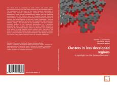 Bookcover of Clusters in less developed regions