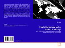 Borítókép a  Public Diplomacy gleich Nation Branding? - hoz