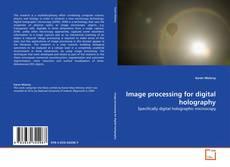 Capa do livro de Image processing for digital holography