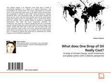 Обложка What does One Drop of Oil Really Cost?