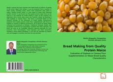 Bookcover of Bread Making from Quality Protein Maize