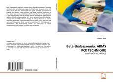 Couverture de Beta-thalassaemia: ARMS PCR TECHNIQUE